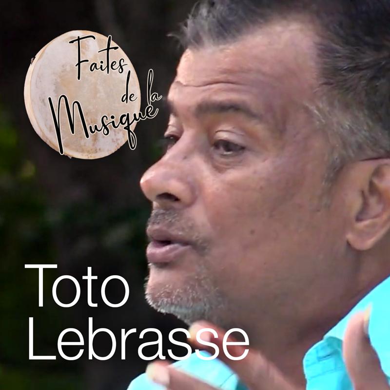 Faites de la Musique – Toto Lebrasse